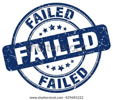 failed blue grunge round vintage rubber stamp.failed stamp.failed round stamp.failed grunge stamp.failed.failed vintage stamp. - stock vector
