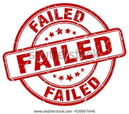 failed red grunge round vintage rubber stamp.failed stamp.failed round stamp.failed grunge stamp.failed.failed vintage stamp. - stock vector