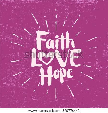 Colossians 1:5-6a Faith, Love and Hope