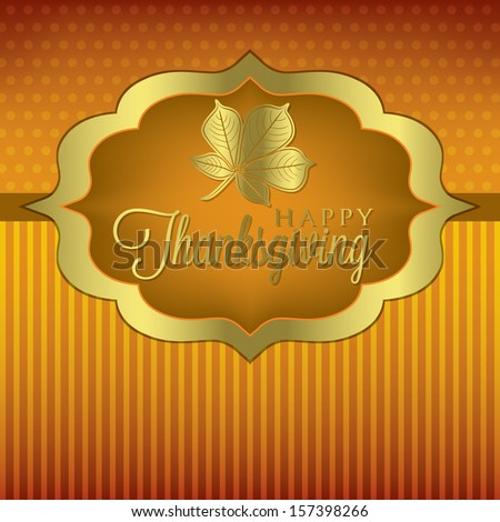 Fall leaf Thanksgiving card in vector format. - stock vector