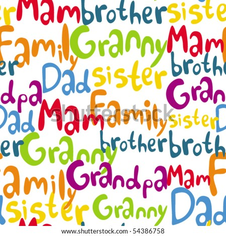Family words seamless pattern from my big collection - stock vector