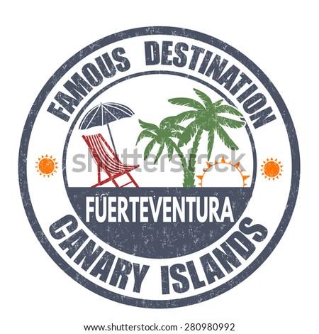 Famous destinations, Fuerteventura grunge rubber stamp on white, vector illustration - stock vector