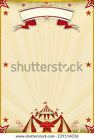 Fantastic brown circus vintage. A kraft circus poster for you new show. Enjoy ! - stock vector