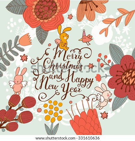 Fantastic Merry Christmas card in vector. Sweet rabbits angels in flowers on Merry Christmas and happy New Year text in bright colors. Lovely holiday background. Could be used as a Valentines day card - stock vector