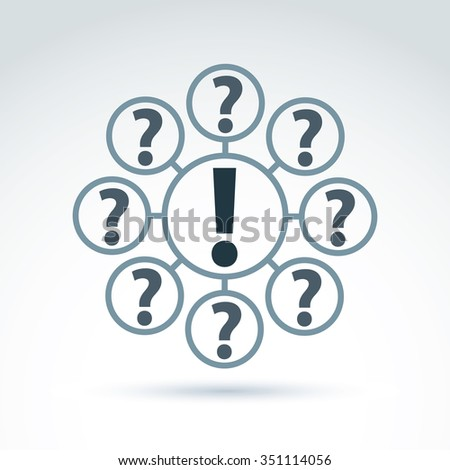 FAQ, analyze concept, ask and answer theme, interrogation. Vector discussion symbol with exclamation and question marks.  - stock vector