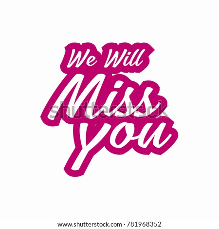 Farewell party card we will miss stock vector hd royalty free farewell party card we will miss you invitation greeting m4hsunfo
