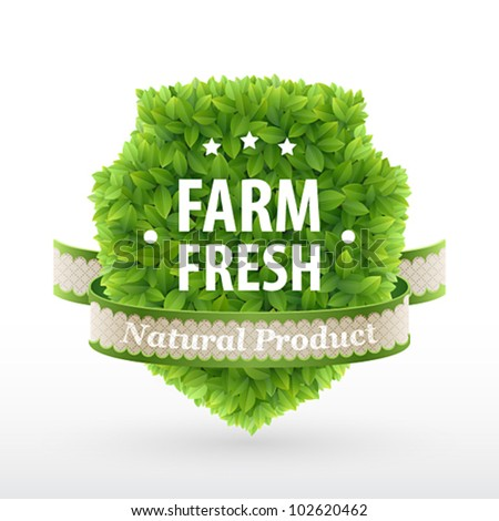 Farm Fresh label � Green leaves. Vector illustration. - stock vector