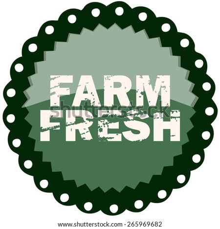 Farm Fresh Retro Sticker Sign, Vector Illustration isolated on White Background.