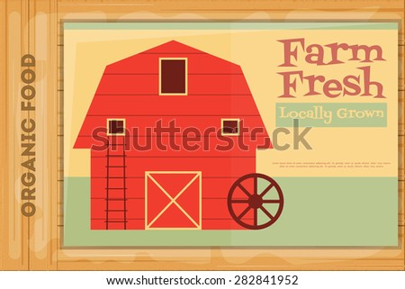 Farm Organic Food Poster on Wooden Background. Retro Placard with Red Barn House. Vector Illustration. - stock vector
