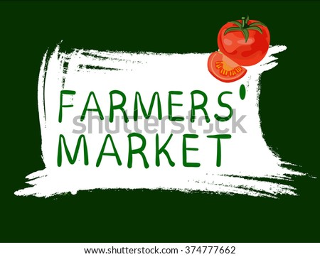Farmers' market logo with tomato on green background. Hand drawn vintage VECTOR illustration isolated