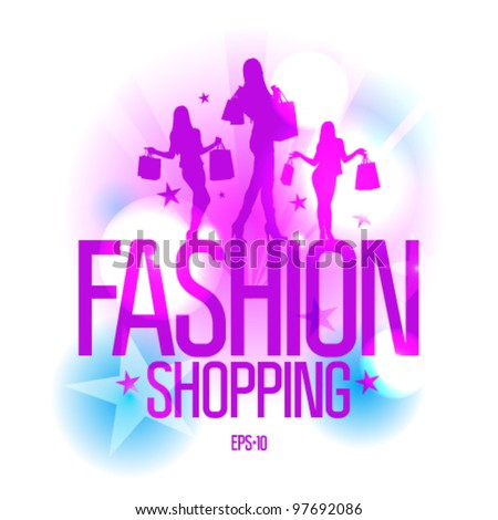 Fashion shopping design template with fashion girls silhouette in ray lights. Eps10 Vector. - stock vector