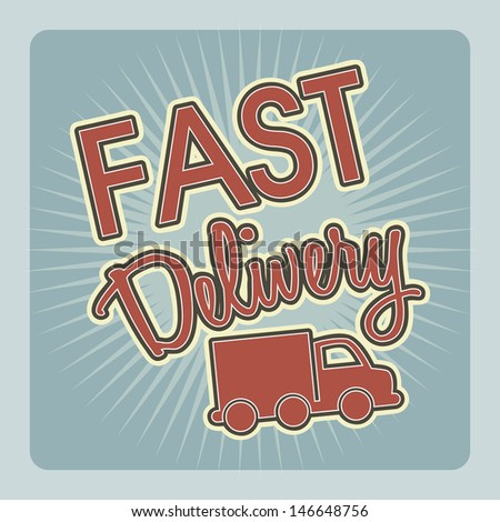 fast delivery over blue background vector illustration  - stock vector