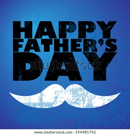 Father's Day Mustache - stock vector