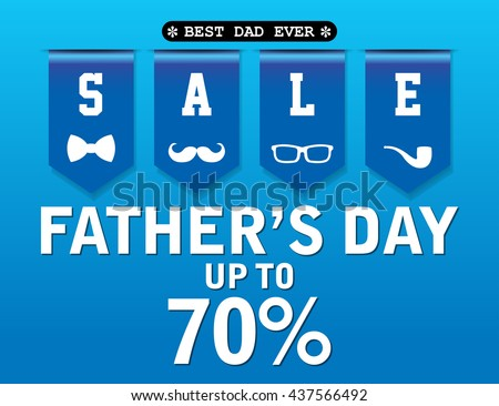 """Father""""s day Sale design for promotion, poster, flier, blog, article, social media, marketing, flyer, web page, signage - stock vector"""