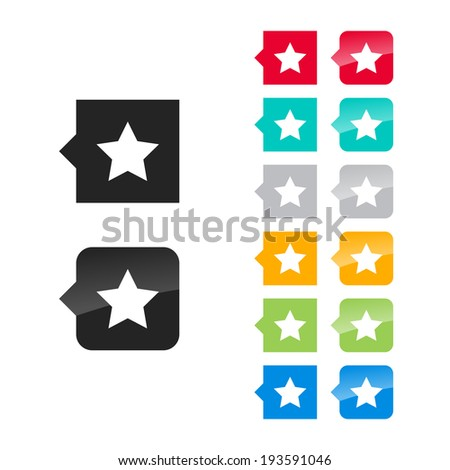 Favorite, best, star icon for user interface - flat and glossy style, color variations. Stylized square speech bubbles with symbol. - stock vector