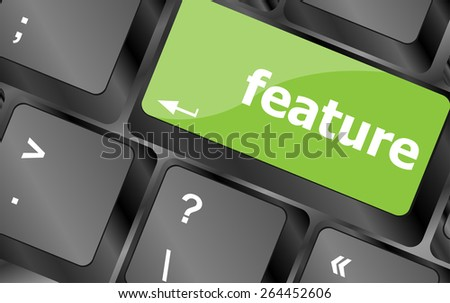 feature word on keyboard key, notebook computer button - stock vector