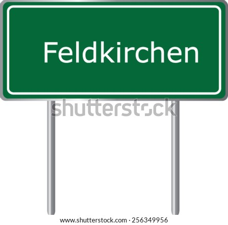 Feldkirchen, Austria, road sign green vector illustration, road table - stock vector