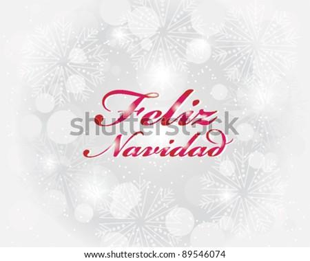 Feliz Navidad Postcard Design with Snowflakes - stock vector