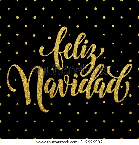 Feliz navidad spanish text merry christmas stock vector 519696502 feliz navidad spanish text for merry christmas greeting card golden calligraphic lettering design and gold m4hsunfo