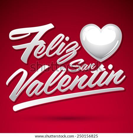 Toll Feliz San Valentin   Happy Valentines Spanish Text   Vector Lettering