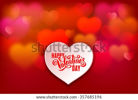 Festive greeting card for Valentines Day with calligraphic text Happy Valentines day on blurred background with hearts. Vector illustration. - stock vector