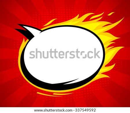 Fiery pop-art style empty speech bubble with flames against red rays backdrop.
