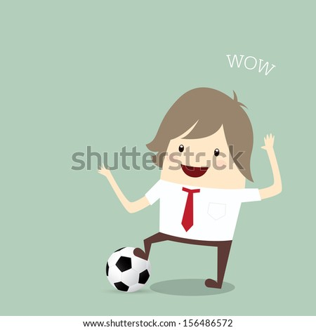 fifa world cup 2014 businessman happy is playing soccer relax idea and inspiration, business concept - stock vector