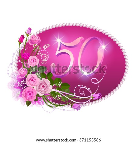 Fiftieth anniversary: An elegant template for jubilee invitation with a pink roses and numbers in floral style. - stock vector