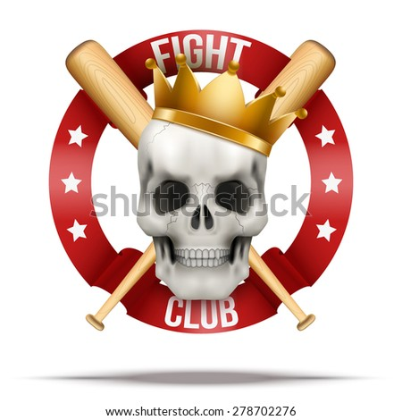 Fight club or team. Skull with crown and wood bats. Vector Illustration isolated on background. - stock vector