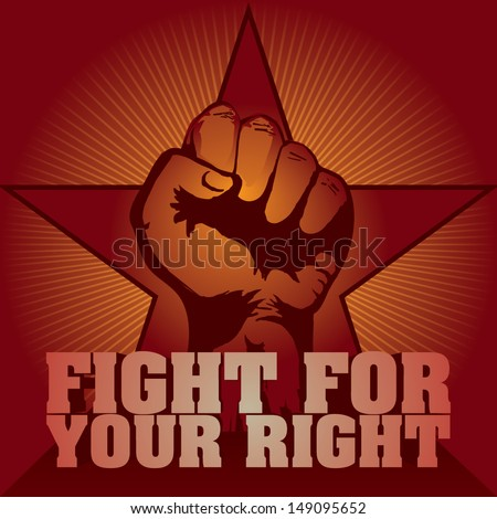 Fight for your Right! - stock vector