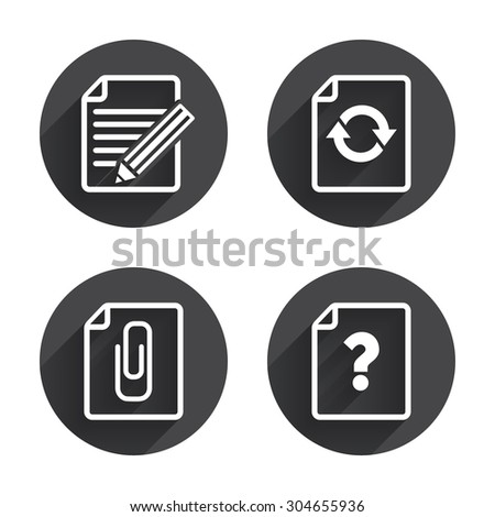 File refresh icons. Question help and pencil edit symbols. Paper clip attach sign. Circles buttons with long flat shadow. Vector - stock vector
