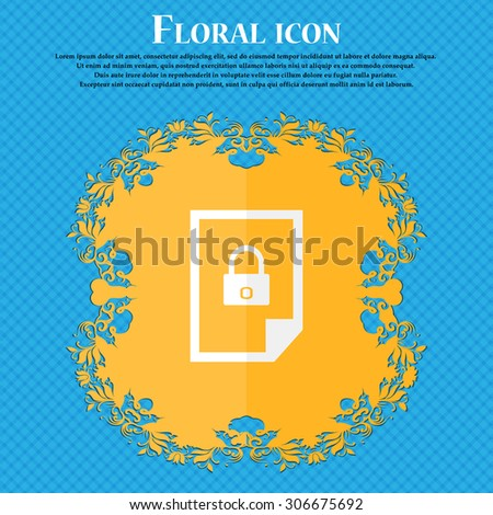 File unlocked icon sign. Floral flat design on a blue abstract background with place for your text. Vector illustration - stock vector