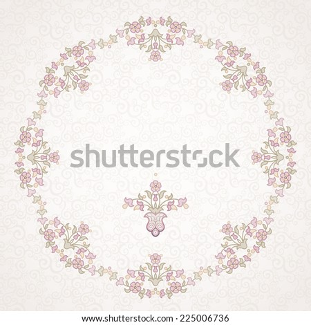 Filigree vector frame in Eastern style. Ornate element for design, place for text. Ornamental lace pattern for wedding invitations and greeting cards.Traditional vintage floral decor in pastel colors. - stock vector