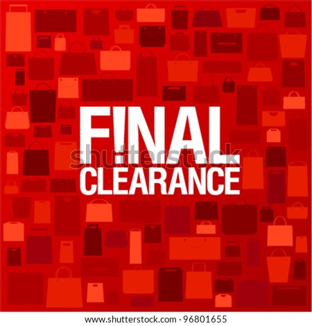 Final clearance background with shopping bags pattern. - stock vector