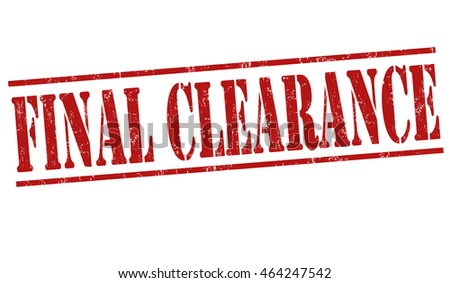 Final clearance grunge rubber stamp on white background, vector illustration