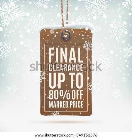 Final clearance. Realistic, vintage price tag on winter background wit snow and snowflakes. Vector illustration. - stock vector
