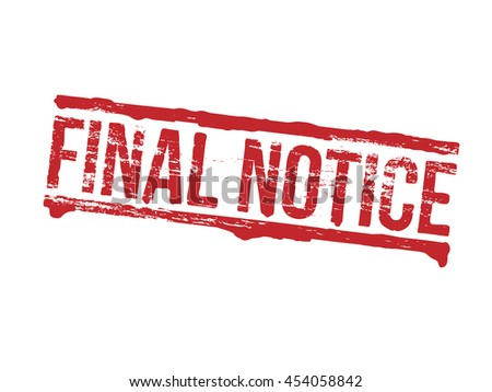 Final notice grungy rubber stamp symbol vector illustration - stock vector