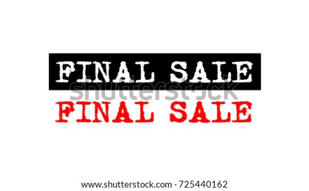 Final Sale Red Grunge Rubber Stamp Badge With Typewriter Font On Various Styles Set