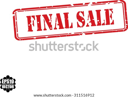 Final Sale Red Rubber Stamp Over A White Background Vector Illustration