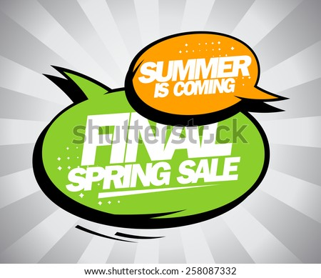 Final spring sale design, summer is coming. - stock vector