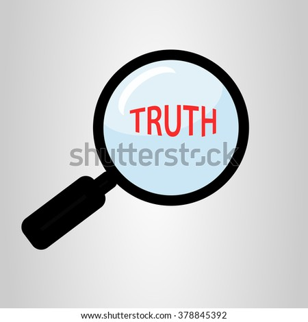 find truth concept with magnifying glass - stock vector