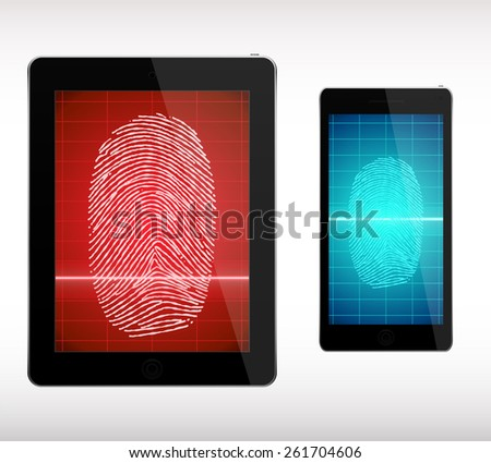 Fingerprint Scanning  on Smart Phone and Tablet  - Illustration. - stock vector