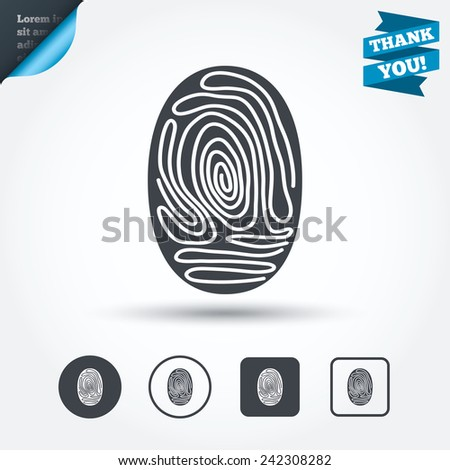 Fingerprint sign icon. Identification or authentication symbol. Circle and square buttons. Flat design set. Thank you ribbon. Vector