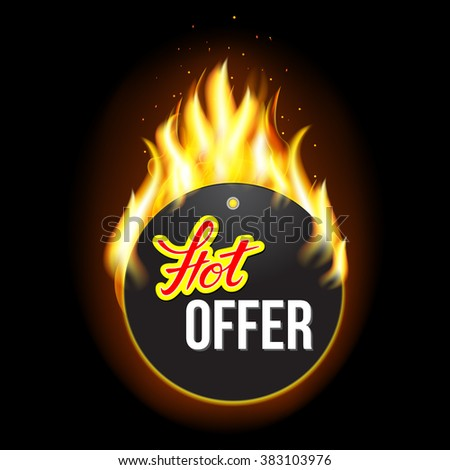 Fire label with original lettering Hot. Illustration for business promotion (sale, offer, price and deal). For posters, icons, logotypes, cards, print and web projects. - stock vector