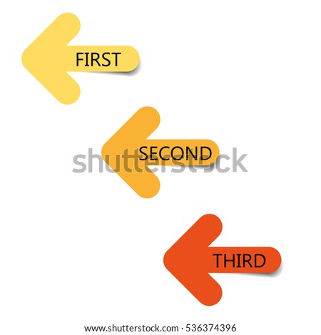 First, Second, Third, Color web arrows with shadow on white background