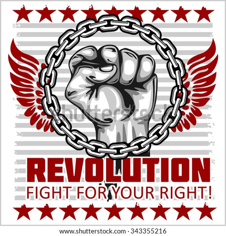 Fist of revolution. Human hand up. Revolution - Fight for your right. - stock vector