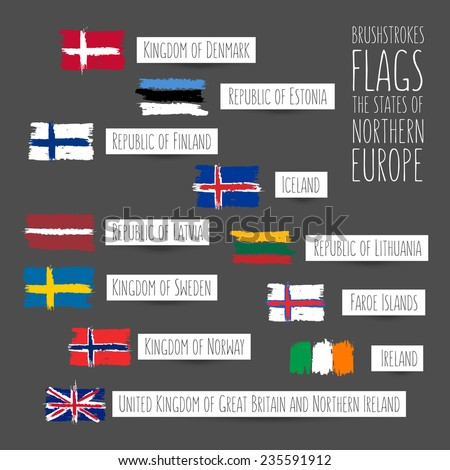 Flags made by brush strokes. Set of flags of states of Northern Europe. Full names of States in English on white labels. Imitation of appliques and painting - stock vector