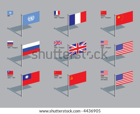 Flags of the 5 permanent members of UN Security Council (France, China, Russia, UK, and the USA), plus Taiwan and the USSR, and US flag of 1945. Membership dates included. CMYK on individual layers. - stock vector