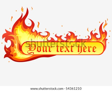 Flame with banner - stock vector