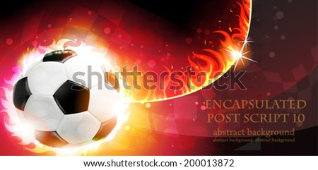 Flaming soccer ball on a burning background - stock vector